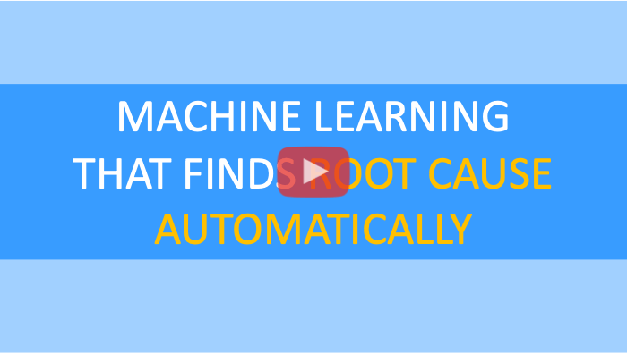 Machine learning that finds root cause automatically - video