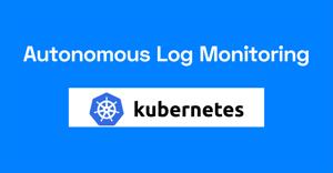 Autonomous log monitoring for Kubernetes